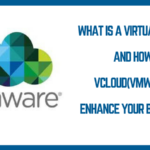 What is a Virtual Cloud and How vcloud(VMware) enhance your business